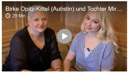 Podcast: Birke Opitz-Kittel (Autistin) und Tochter Miriam